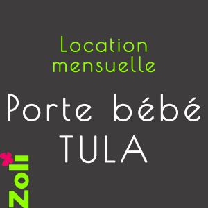 location mensuelle Porte bébé TULA (Free To Grow, Standard et Toddler)